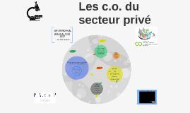 Les c.o. du secteur privé