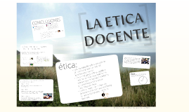 Copy of Copy of LA ETICA DOCENTE