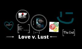Love v. Lust