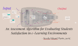 An Assessment Algorithm for Evaluating Students Satisfaction