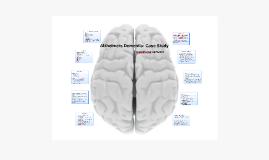 Alzeimers Dementia: Case Study