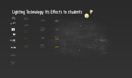 Lighting Technology: Its Effects to students