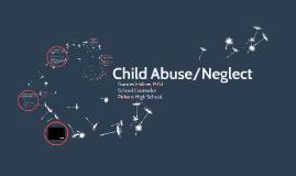 Child Abuse/Neglect