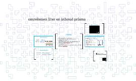 omrekenen liter en inhoud prisma