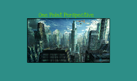 Copy of One Point Perspective