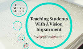Teaching Children With Vision Impairment