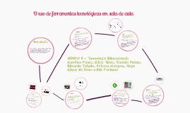 USO DE FERRAMENTAS TECNOLÓGICAS NOS DIFERENTES NÍVEIS/SÉRIES