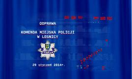 Odprawa roczna 2013 - KMP Legnica