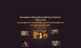 Encuadres informativos del Caso Pujol en TVE y TV3