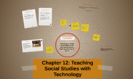 Chapter 12: Teaching Social Studies with Technology
