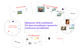 Copy of Milestones EPAs and Beyond