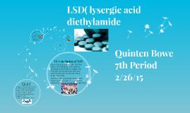 LSD( lysergic acid diethylamide