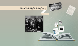 The Civil Right Act of 1964