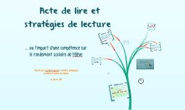 Acte de lire et stratégies de lecture - Poudrière 2014