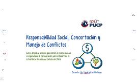 Responsabilidad Social, Concertación y Manejo de Conflictos