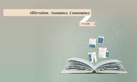 Assonance, Consonance, Alliteration