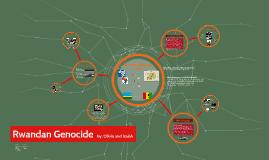 Copy of Rwandan Genocide