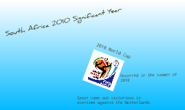 2010 significant year- South Africa