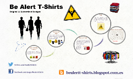 What is Be Alert T-Shirts  ?