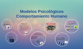 Copy of MODELOS PSICOLOGICOS DEL COMPORTAMIENTO HUMANO