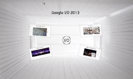 공감페스티벌 12회 - Google I/O 2013 참관기