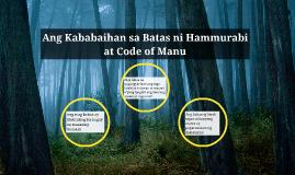 Copy of Ang Kababaihan sa Batas ni Hammurabi at Code of Manu