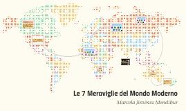Le 7 Meraviglie del Mondo Moderno