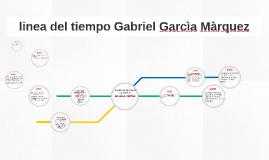 linea del tiempo gabriel garcia marqués