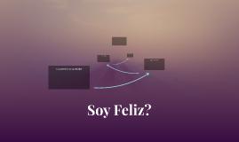 Soy Feliz?