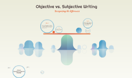subjective and objective writing