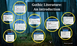 Gothic Literature:  An Introduction