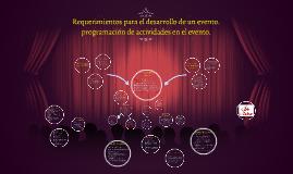 Copy of requerimientos para el desarrollo de un evento. programacion