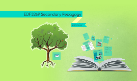 EDF3269 Secondary Pedagogy