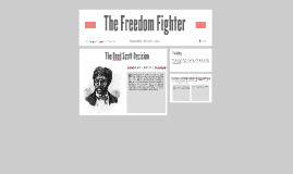 Fight for Freedom: The Dred Scott Decision