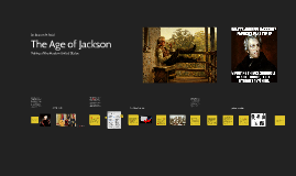 9 - The Era of Andrew Jackson
