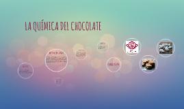 LA QUÍMICA DEL CHOCOLATE