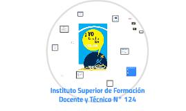 Instituto Superior de Formación Docente y Técnica N° 124