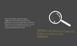 SISTEMA DE FINANCIAMIENTO PARA LA EDUCACIÓN SUPERIOR