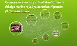 Copy of Copy of Composición química y actividad antioxidante del alga marina