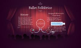 Copy of Ballet Folklorico