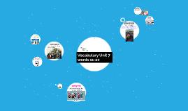 Vocabulary Unit 7 11-20