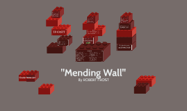 mending wall by on prezi  mending wall by on prezi