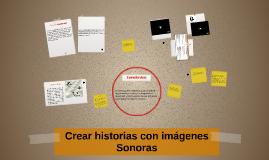 Crear historias con imagenes Sonoras