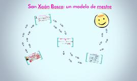 San Xoán Bosco: un modelo de mestre