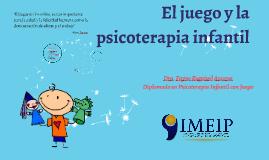 El juego y la psicoterapia infantil