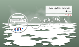 Data Updates via email - Access