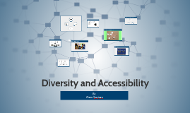 Diversity and Accessibility