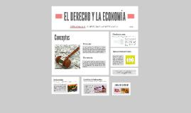 EL DERECHO Y LA ECONOMIA