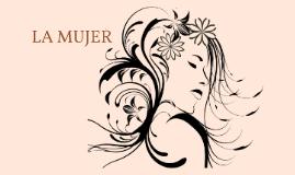 Copy of LA MUJER