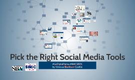 Pick the Right Social Media Tools